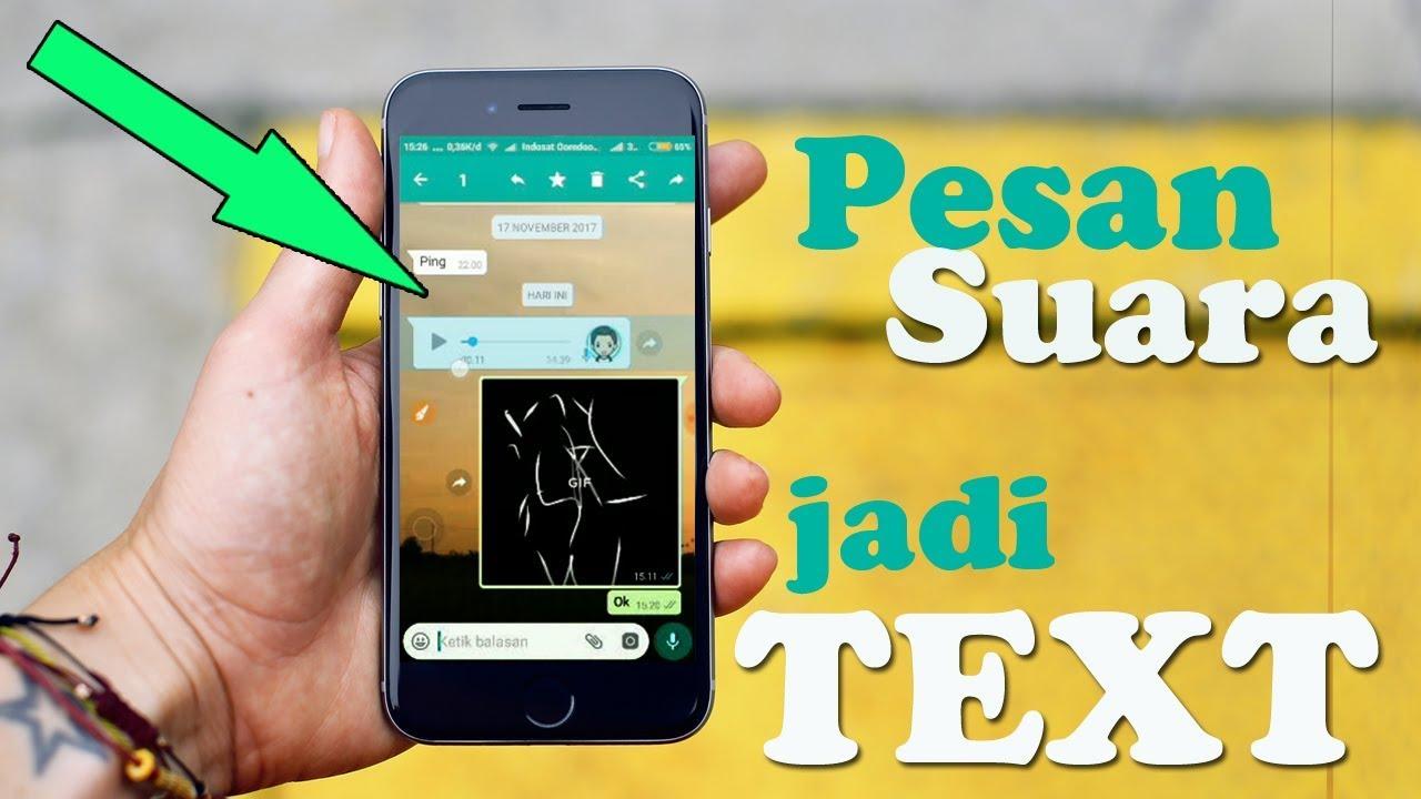 Cara Merubah Pesan Whatsapp Suara Menjadi Text Buat Pas Rame Hujan Deres Youtube