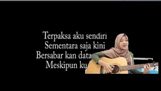 Video Geisha - Sementara Sendiri Cover Lirik by Dinda Firdausa download MP3, 3GP, MP4, WEBM, AVI, FLV Desember 2017