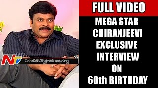 Mega Star Chiranjeevi Exclusive Interview with NTV | Chiru 60th Birthday Special | Full Video