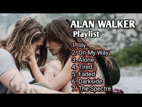 Album Alan walker mp3 best musik terbaik 2019 - Video Drone