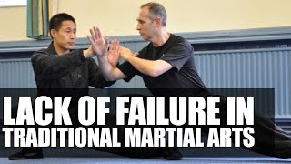 Lack Of Failure In Traditional Martial Arts • Martial Arts Journey