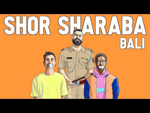 SHOR SHARABA (Official Video) | BALI | QUAN | HINDI RAP | 2020