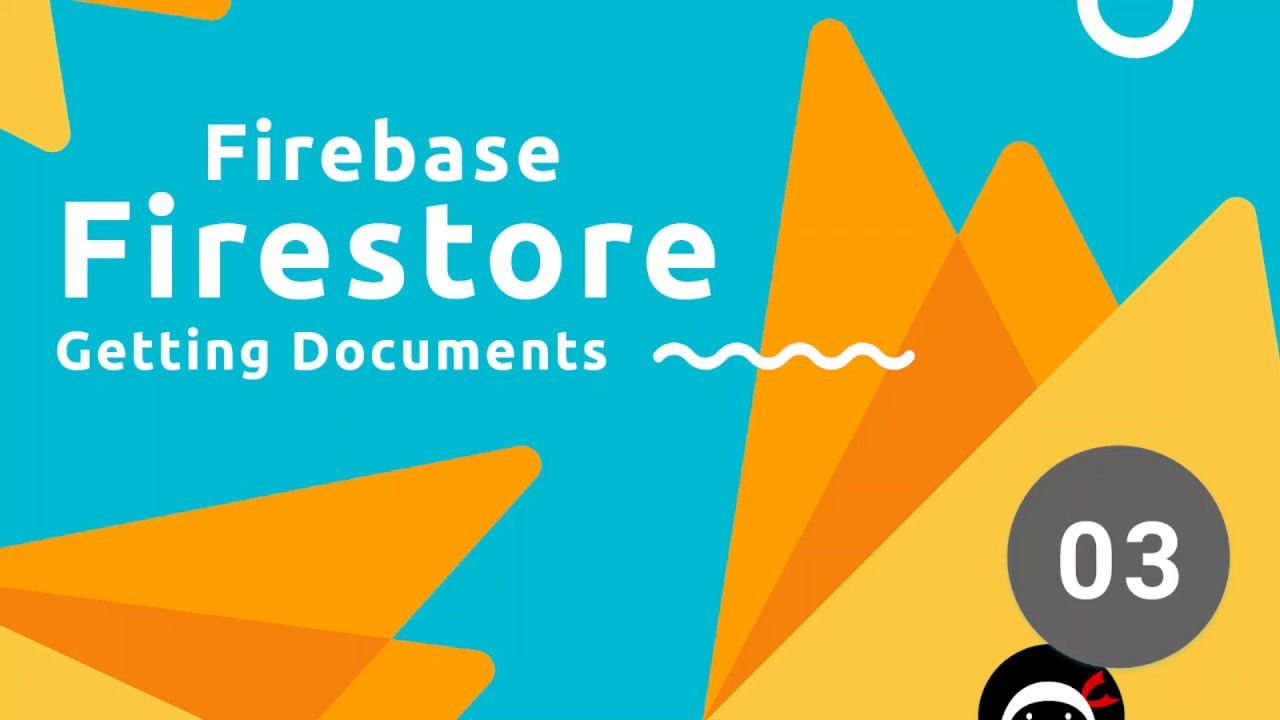 Firebase Firestore Tutorial #3 - Getting Documents