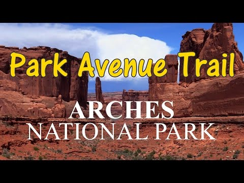 Park Avenue Trail - Arches National Park - HD 2016 - Grand Circle Trip