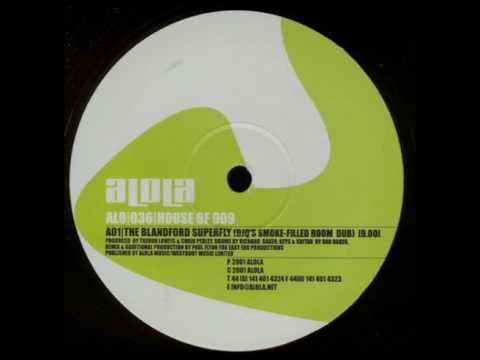 House of 909 - Blandford Superfly (Tenzers Slight Edit)