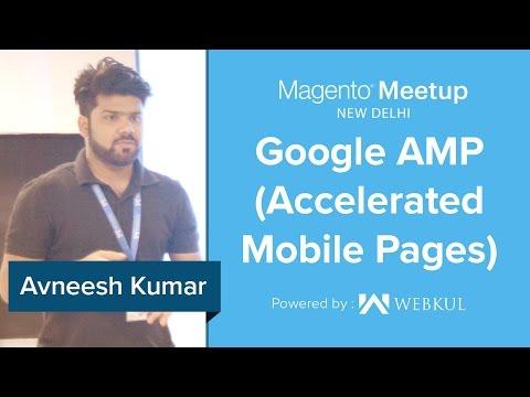 Magento Meetup New Delhi - AMP