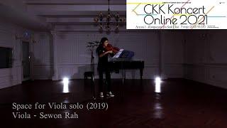 [CKK Koncert Online 2021] Kompozytor Jin Seok Choi - Space for Viola Solo