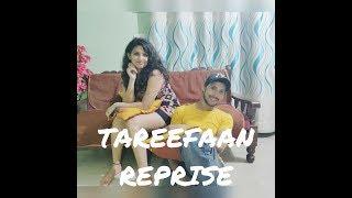 TAREEFAN Ft. LISA MISHRA || REPRISE || VEERE DI WEDDING