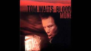 Tom Waits - Misery Is the River of the World