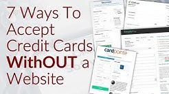 7 Ways To Accept Credit Card Payments WithOUT a Website   Do You Need a Website To Accept Credit Car