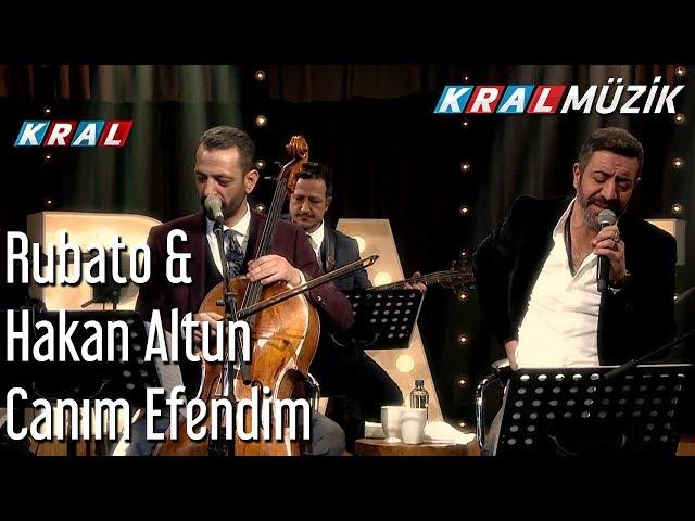 Can?m Efendim - Rubato & Hakan Altun