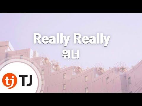 [TJ노래방] Really Really - 위너(WINNER) / TJ Karaoke