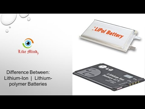 Difference Between   Lithium Ion Battery and Lithium polymer Battery