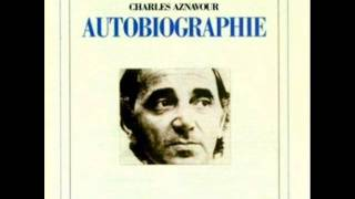 06) Charles aznavour - Autobiographie