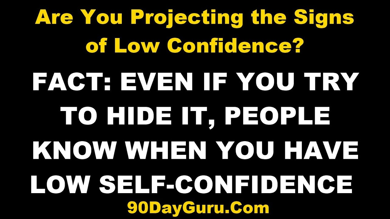 of confidence Signs low