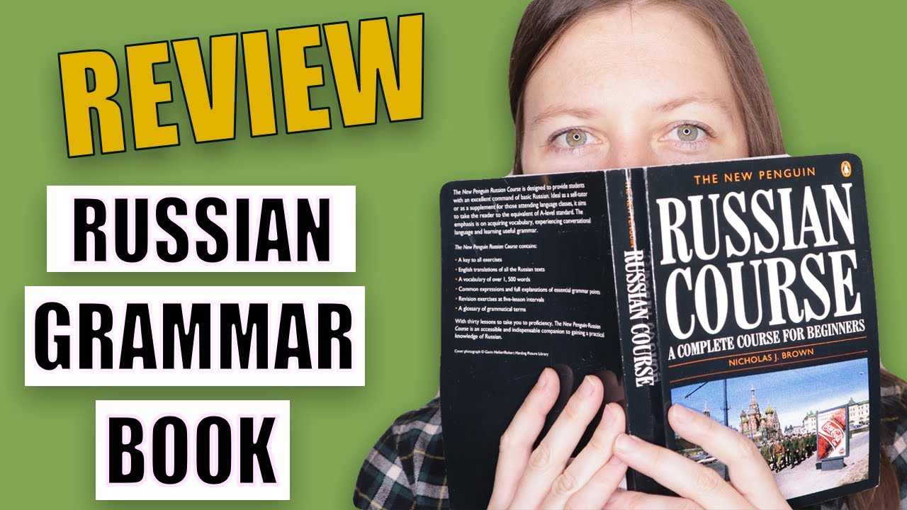 Best Russian Grammar Book for Beginners? - The New Penguin