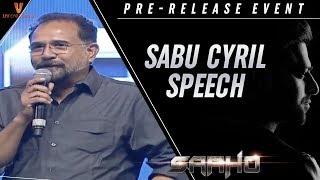 Sabu Cyril Speech | Saaho Pre Release Event | Prabhas | Shraddha Kapoor | Sujeeth | Ghibran