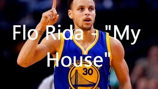 """Stephen Curry Mix - """"My House"""""""