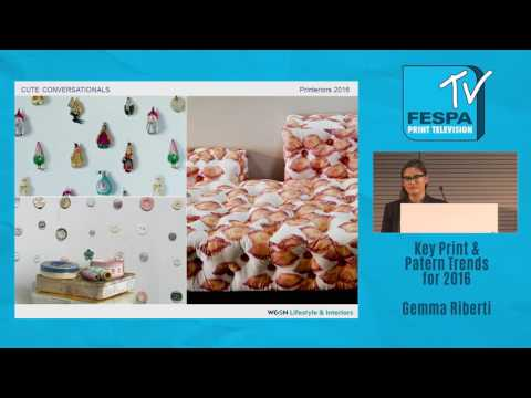 Print & Pattern Trends for S/S 17 by WGSN's Gemma Riberti at Printeriors 2016