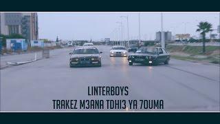 vuclip Linterboys - Trakez m3ana tdhi3 ya 7ouma !! غناية مهبولة برشا