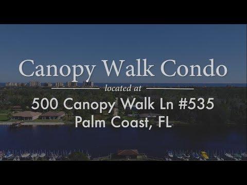 500 Canopy Walk Ln #535 Palm Coast Florida 32137 & 500 Canopy Walk Ln #535 Palm Coast Florida 32137 - YouTube