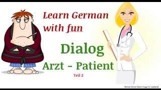 Learn German dialogues | Beim Arzt | at the doctor's | VIDEO 2