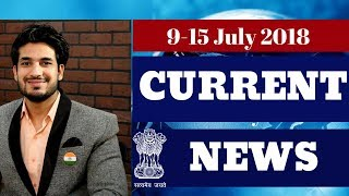 Current Affairs Bulletin for IAS / UPSC (9 to 15 july 2018) - Analysis and Strategy