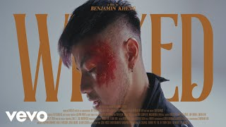 Benjamin Kheng - Wicked (Official Music Video)