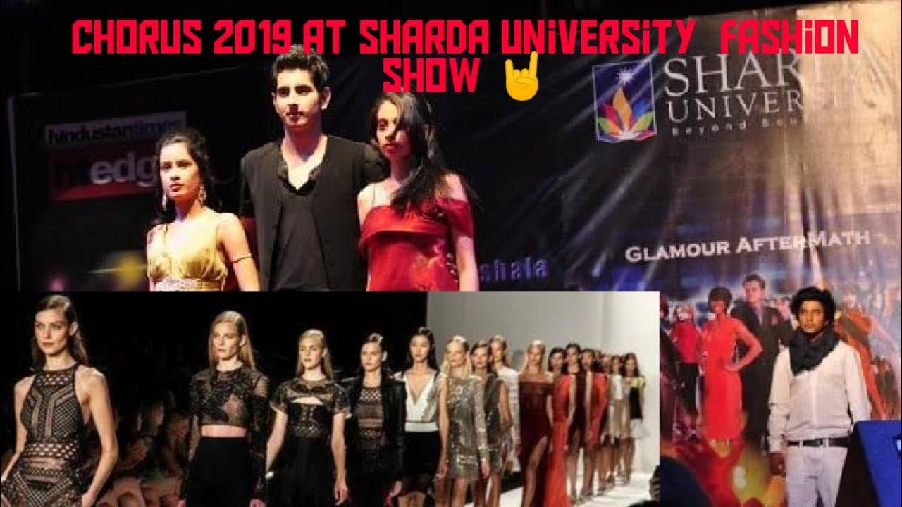 Chorus 2019 1st Day 15th March At Sharda University Fashion Show Ramp Walk Catwalk Youtube