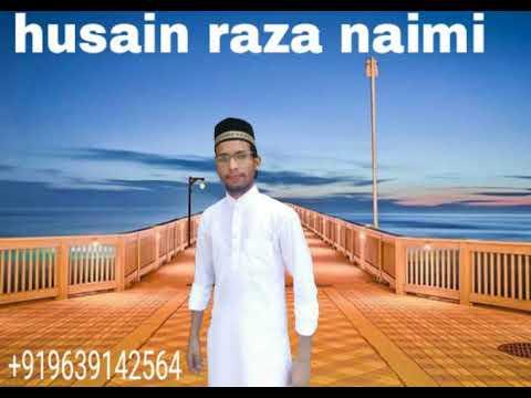 Hussain Raza Naimi Naat Sharif Sajjad Nijami Style Ma...2017