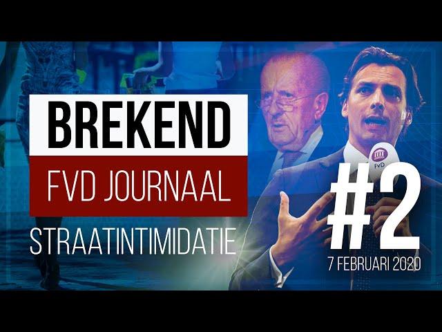 FVD Journaal #2: Straatintimidatie [7 feb 2020] (NIEUWE AFLEVERING!)