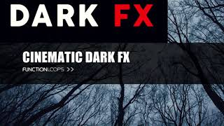 CINEMATIC DARK FX | Sample Pack Featuring Dark Cinematic Sounds, SFX, Risers, Monster Growls