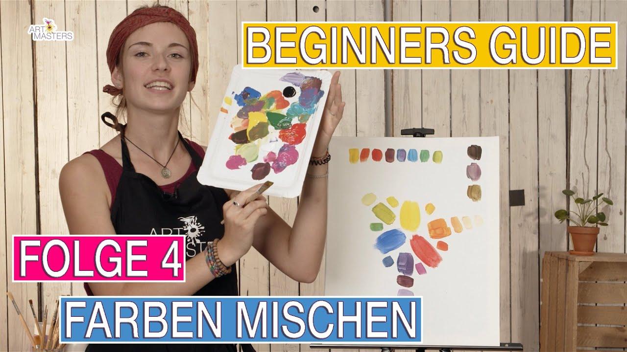Artmasters Beginners Guide Folge 4 Acryl Farben Richtig