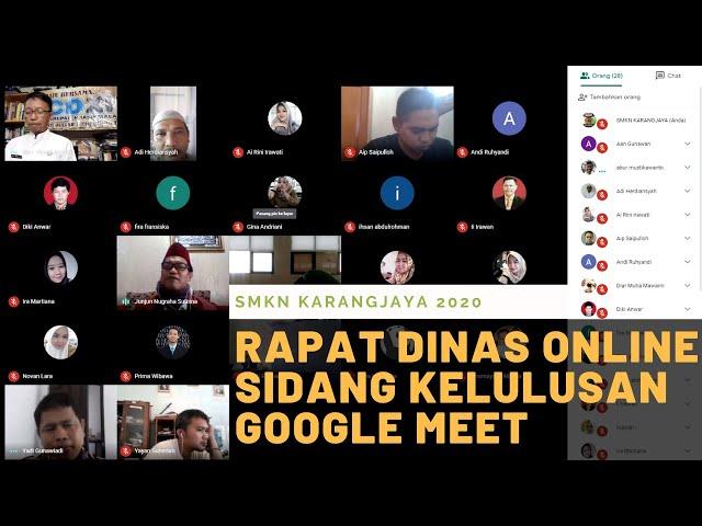 Dokumentasi Rapat Dinas dan Sidang Kelulusan SMKN Karangjaya dengan Google Meet