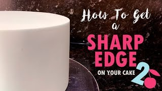 How to Get a Sharp Edge on a Cake 2 | Upside Down Method | Cherry Basics