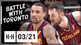 George Hill & Kevin Love Full Highlights Cavs vs Raptors (2018.03.21) - K-Love CLUTCH!