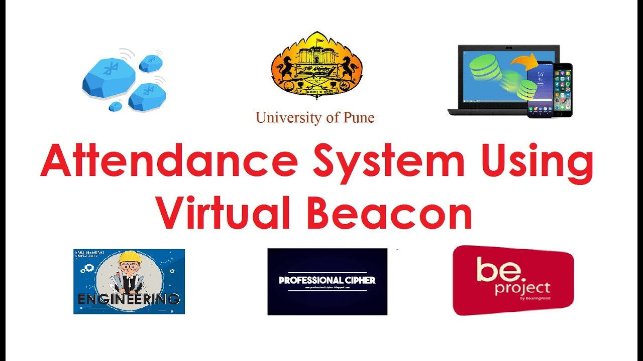 BE Project IT - Attendance System Using Virtual Beacon