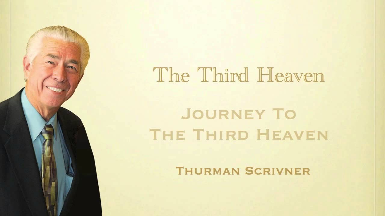 Praying From The Third Heaven - Thurman Scrivner