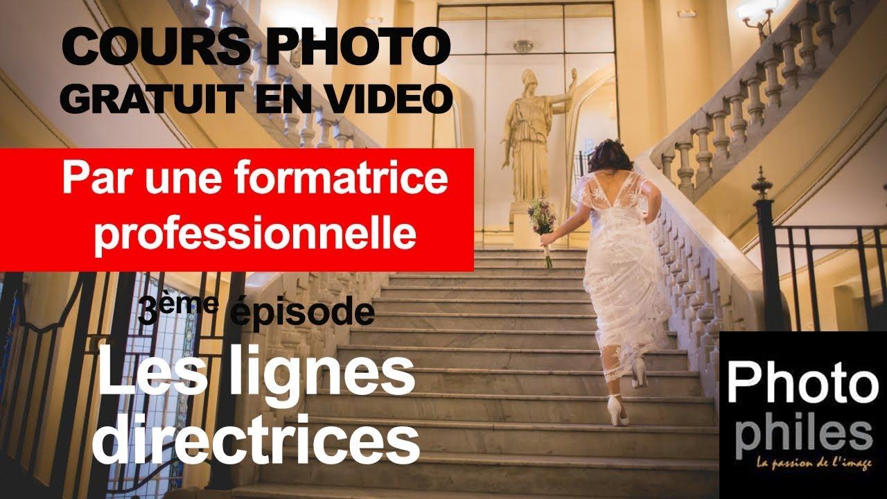 N°3 Cours sur la PHOTOGRAPHIE, la composition : Les lignes directrices