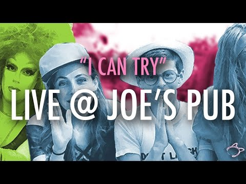 """HALF STRADDLE FOREVER LIVE @ JOE'S PUB - """"I Can Try"""""""