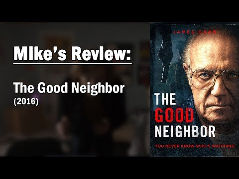 Mike's Review | The Good Neighbor (2016)