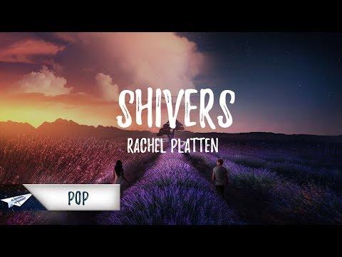 Rachel Platten - Shivers (Lyrics / Lyric Video)