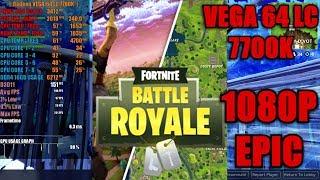 Fortnite: Battle Royale | 1080p EPIC Gameplay & Benchmark | Unreal Engine | Vega 64 LC 7700k