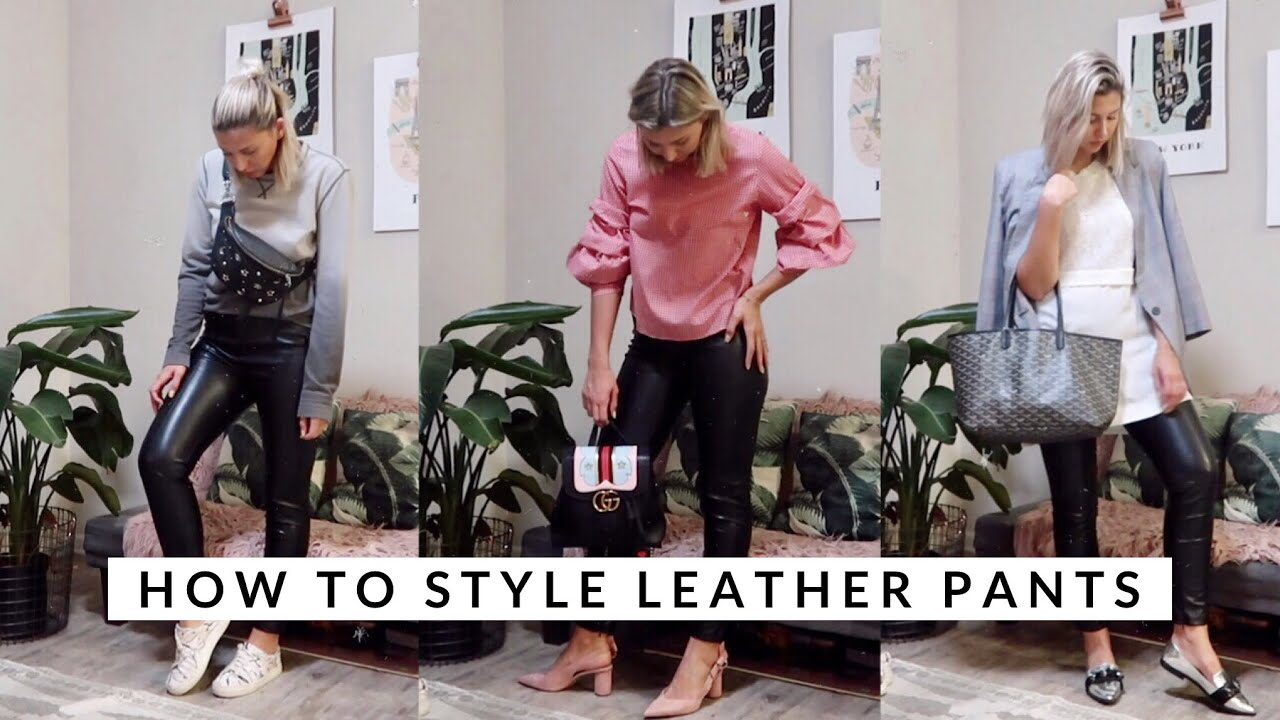 HOW TO STYLE LEATHER PANTS | 6 OUTFITS