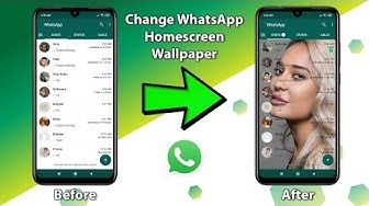 Change WhatsApp Home Screen Wallpaper