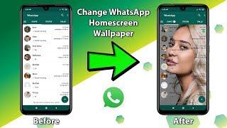 Change WhatsApp Home Screen Wallpaper