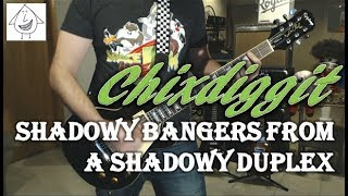 Watch Chixdiggit Shadowy Bangers From A Shadowy Duplex video