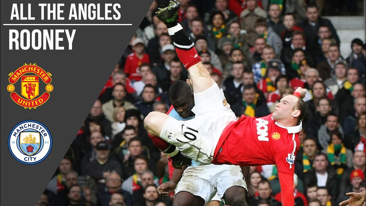 Wayne Rooney S Bicycle Kick V Man City Goal All The Angles Manchester United Youtube