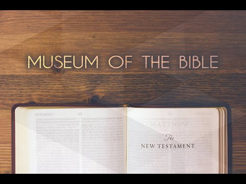 The Museum of The Bible - Part 3