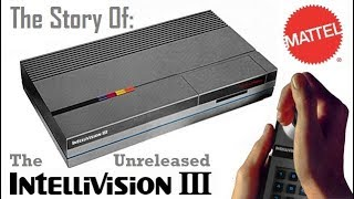 The Story of tнe Unreleased Intellivision 3
